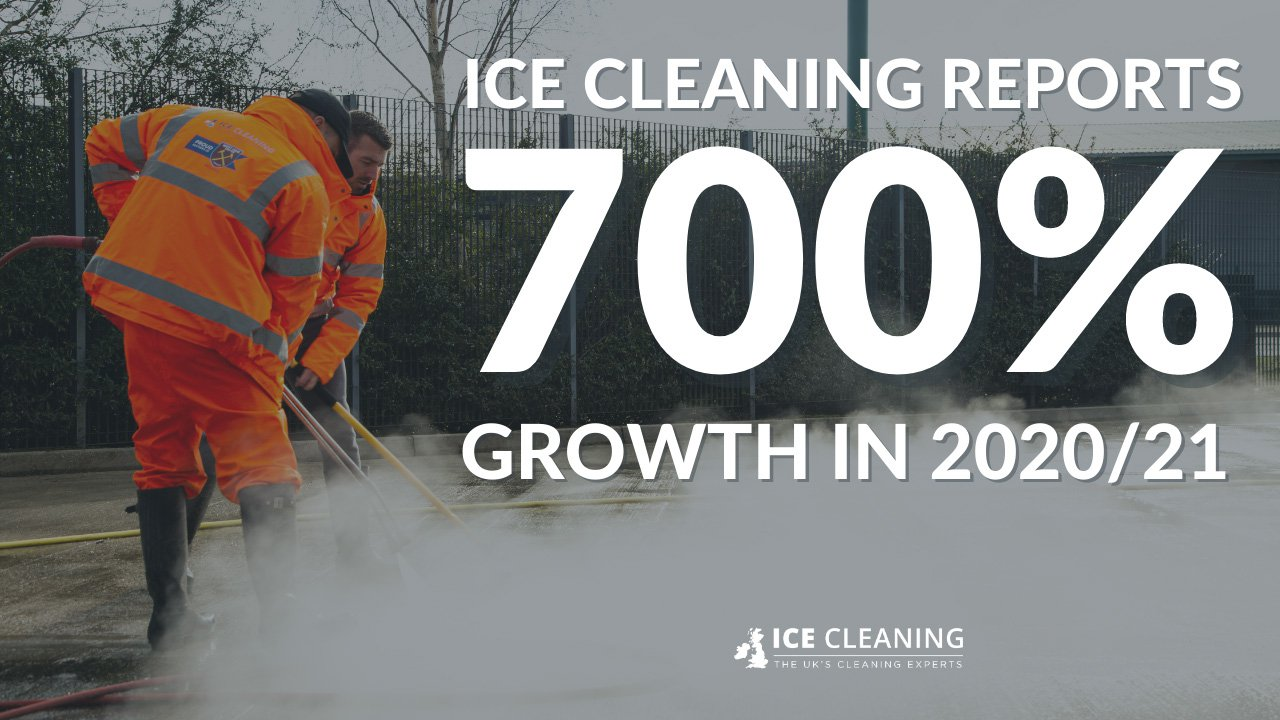 ICE Cleaning Reports 700% Growth In 2020/21